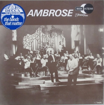 Ambrose   The Bands That Matter   (Decca Treasury Series)  Mono Vinyl LP  Pre-Used