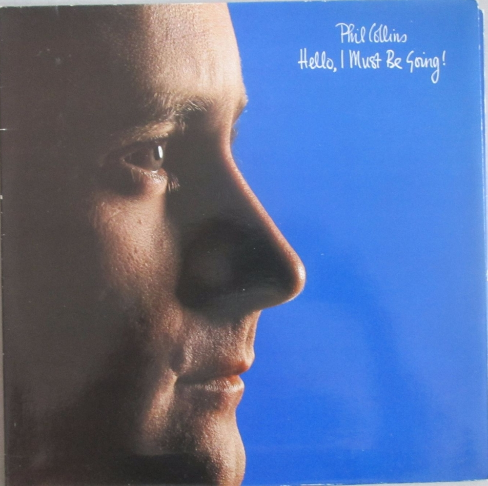 Phil Collins      Hello I Must Be Going!     1982 Vinyl LP     Pre-Used
