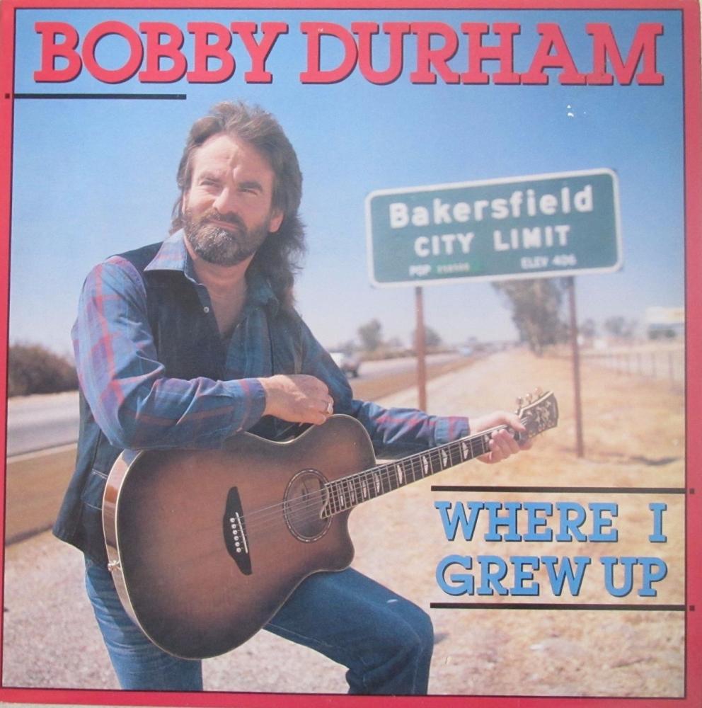 Bobby Durham    Where I Grew Up       1987 Vinyl LP   Pre-Used