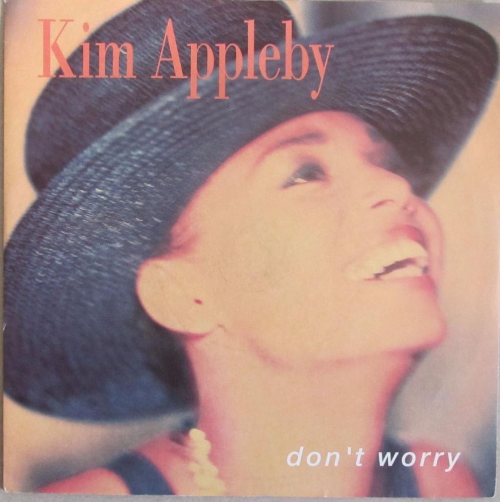 Kim Appleby     Don't Worry        1990  Vinyl  7