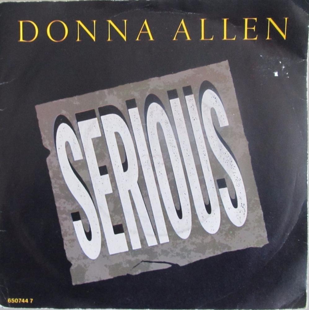 Donna Allen      Serious       1987 Vinyl  7