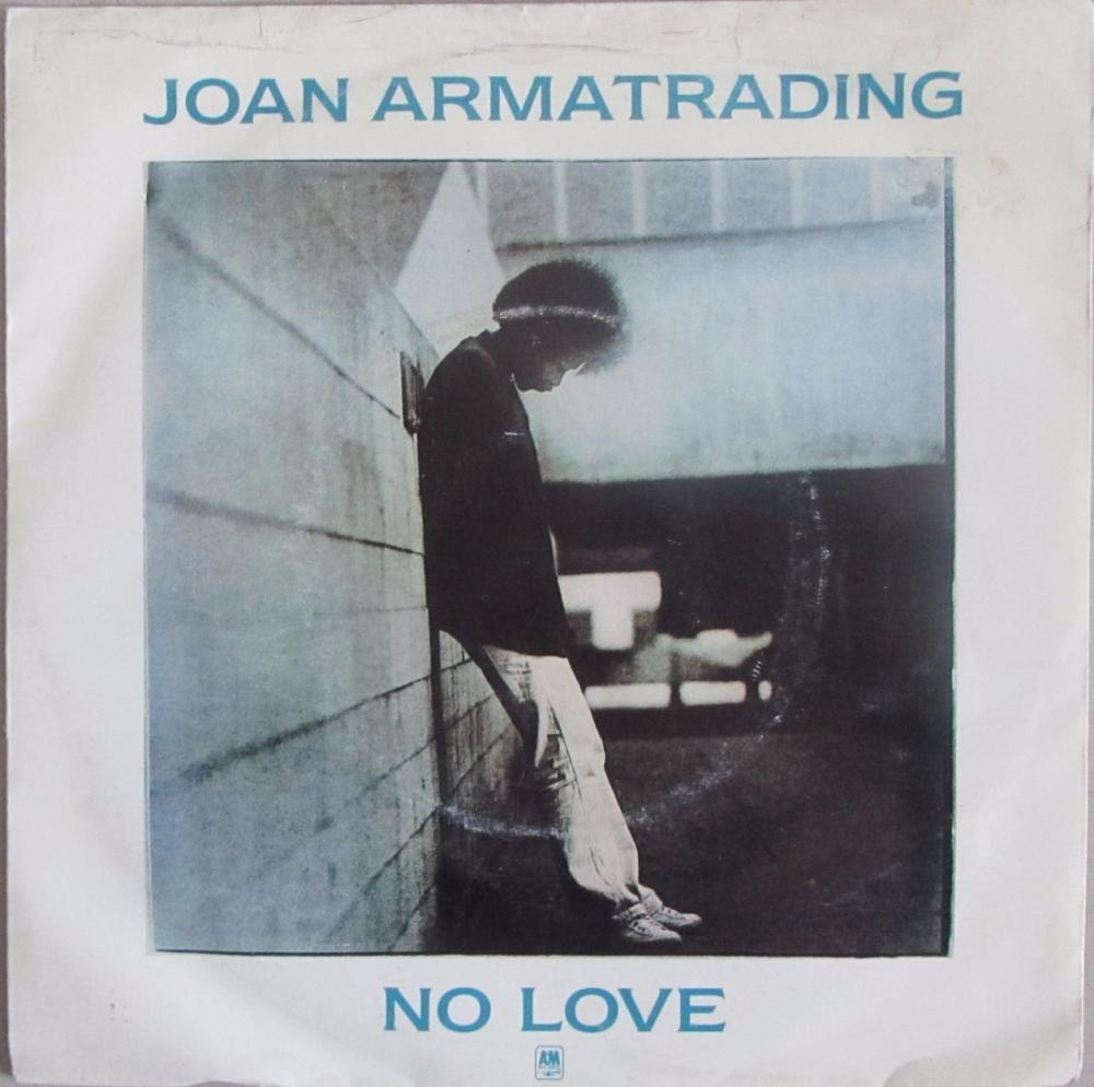 Joan Armatrading       No Love      1981 Vinyl  7