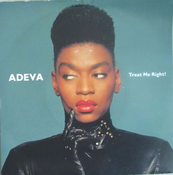 "Adeva      Treat Me Right!        1990 Vinyl 7"" Single     Pre-Used"