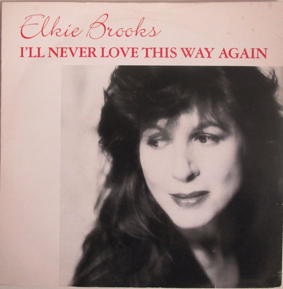 Elkie Brooks    I'll Never Love This Way Again      1990 Vinyl 7
