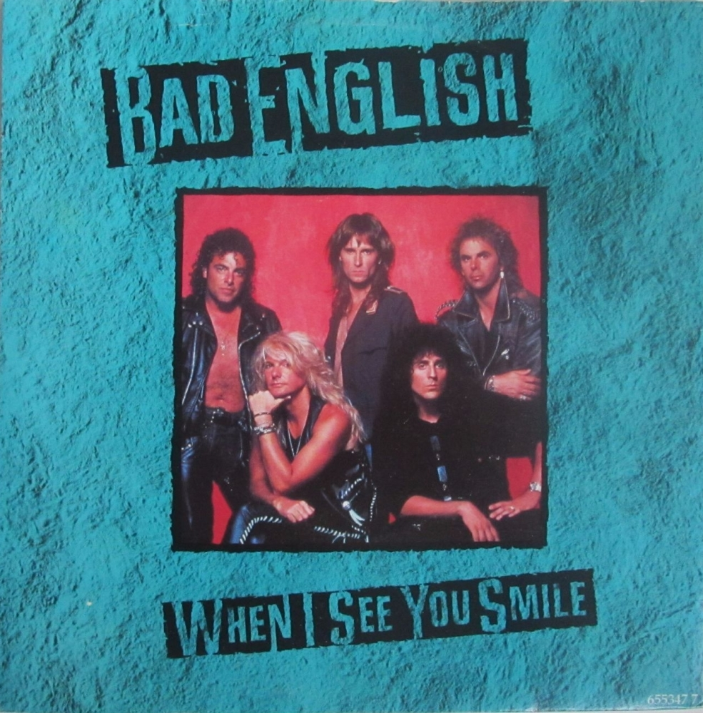 Bad English       When I See you Smile       1989 Vinyl 7