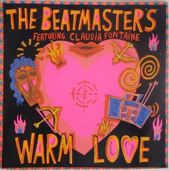 "Beatmasters Featuring Claudia Fontaine   Warm Love   1989 Vinyl 7"" Single    Pre-Used"