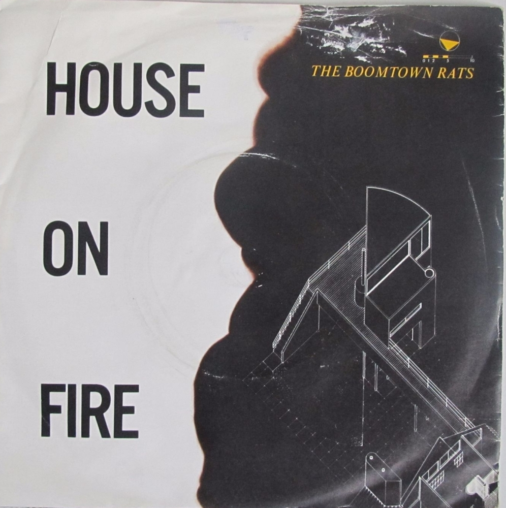 Boomtown Rats       House On Fire     1982 Vinyl 7
