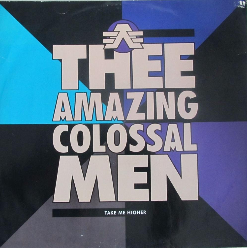 Amazing Colossal Men      Take Me Higher     1990  Vinyl 12