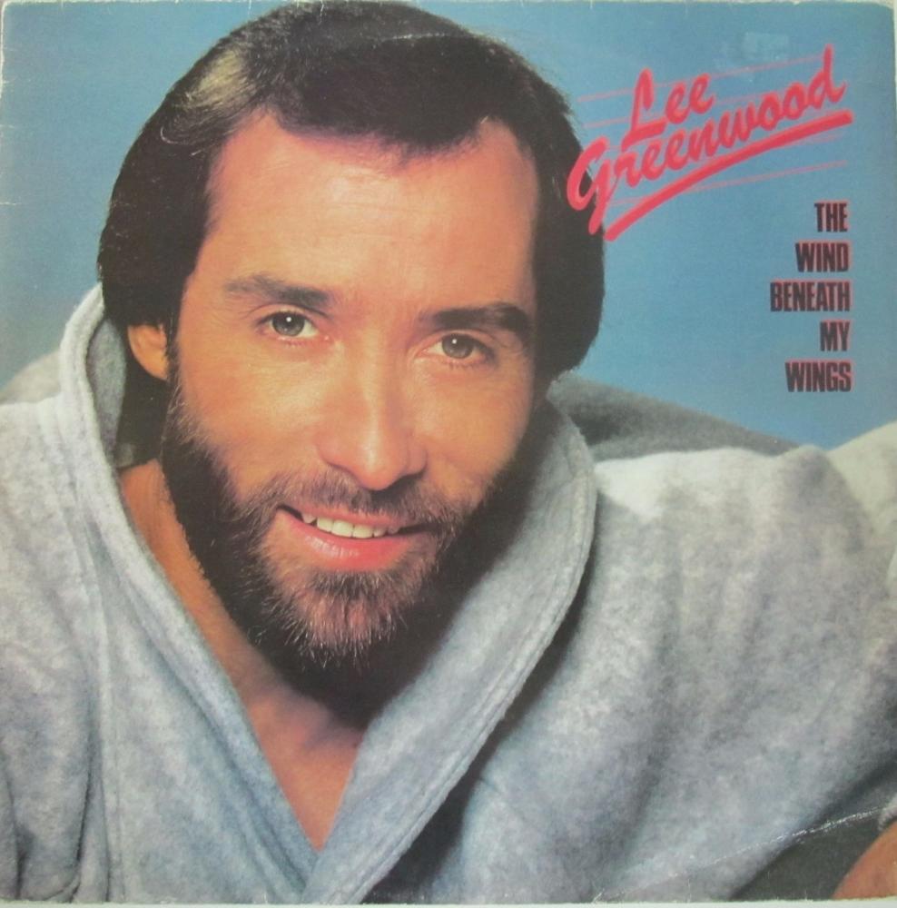 Lee Greenwood     The Wind Beneath My Wings      1984 Vinyl LP   Pre-Used