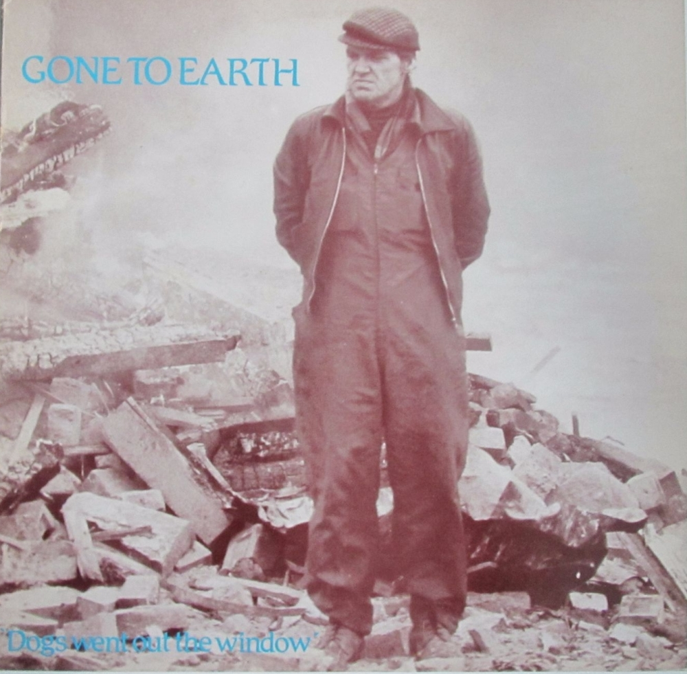 Gone To Earth     Dogs Went Out The Window       Vinyl 12