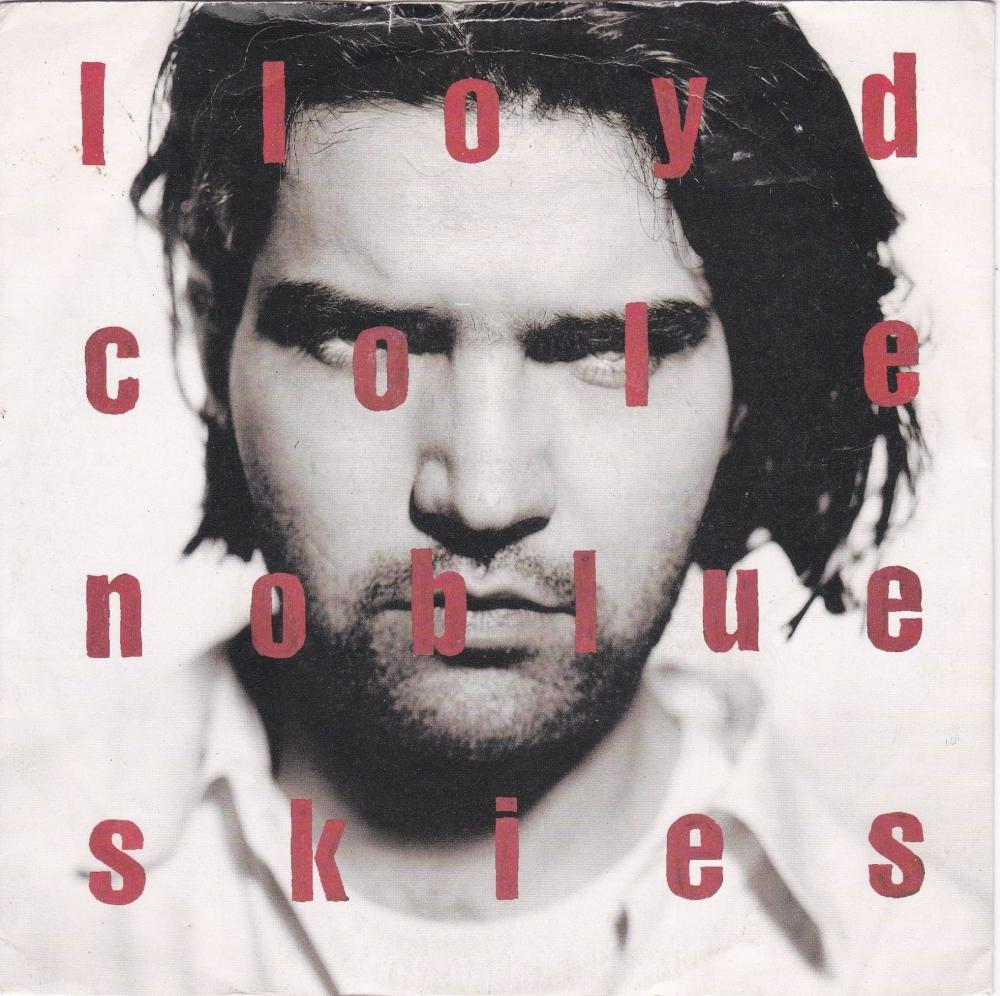 Lloyd Cole       Noblue Skies         1990 Vinyl 7
