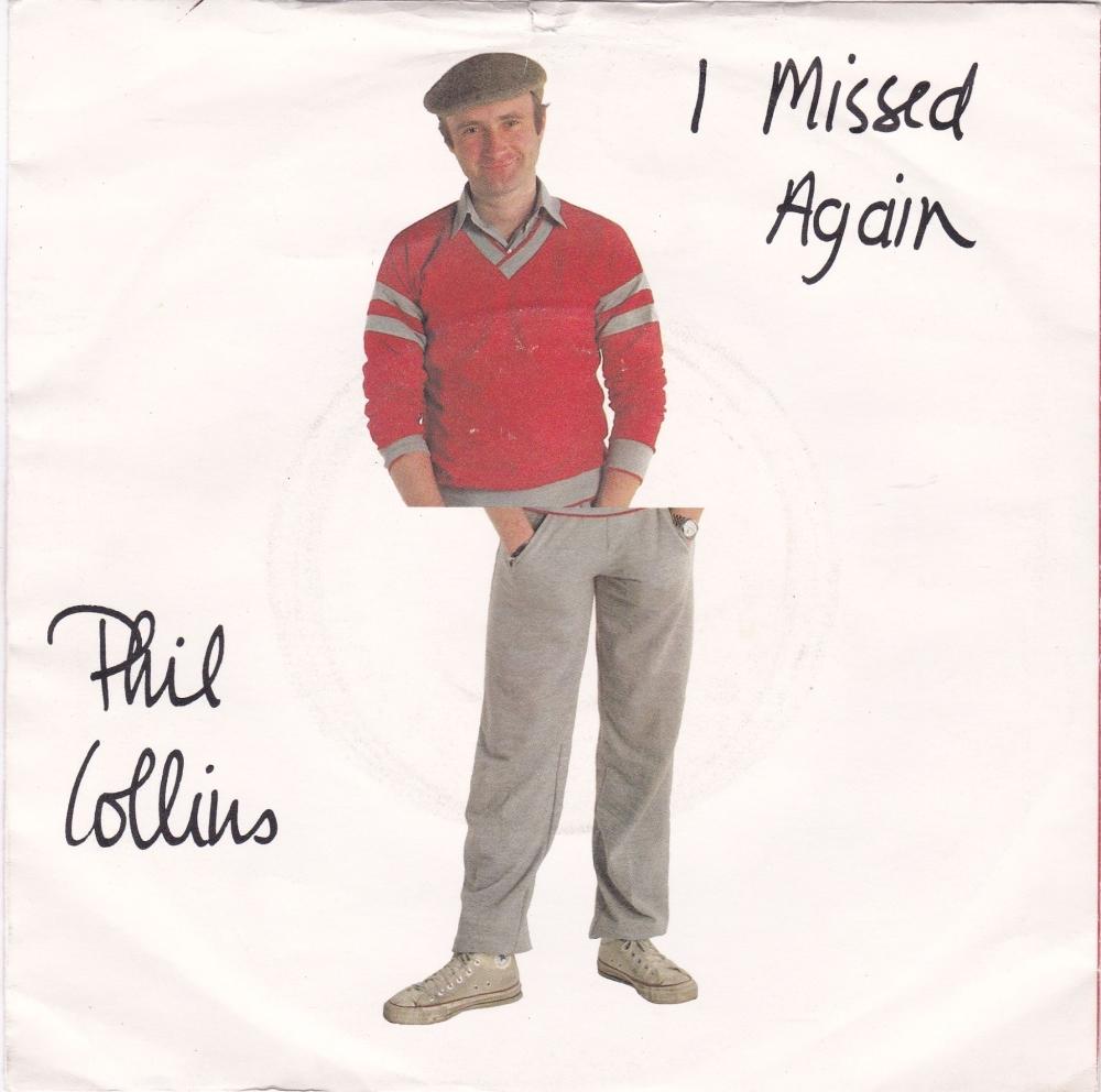 Phil Collins         I Missed Again        1981 Vinyl 7