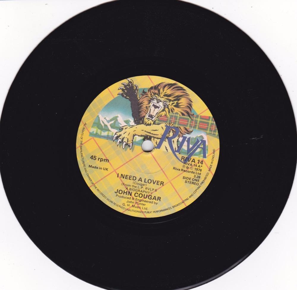 John Cougar        I Need A Lover       1978 Vinyl 7
