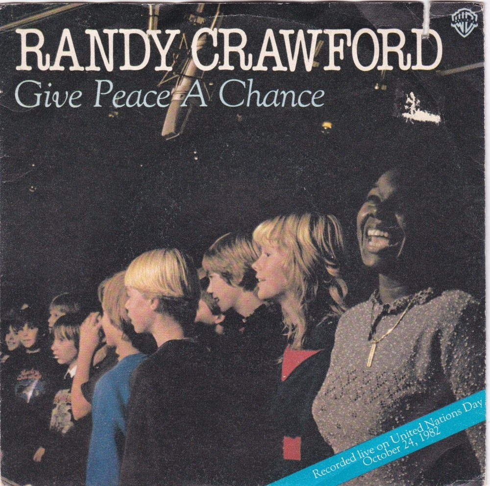 Randy Crawford      Give Peace A Chance      1982 Vinyl  7