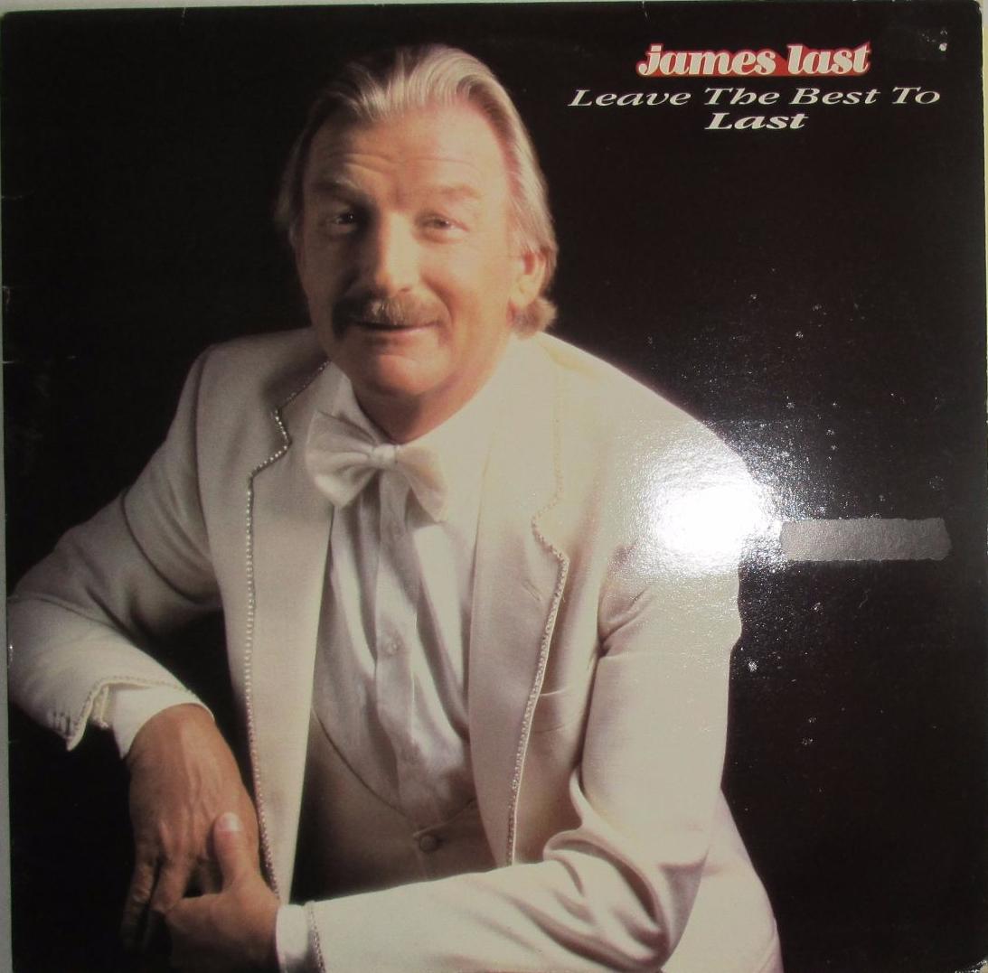 James last          Leave The Best To Last      1985   Vinyl LP    Pre-Used