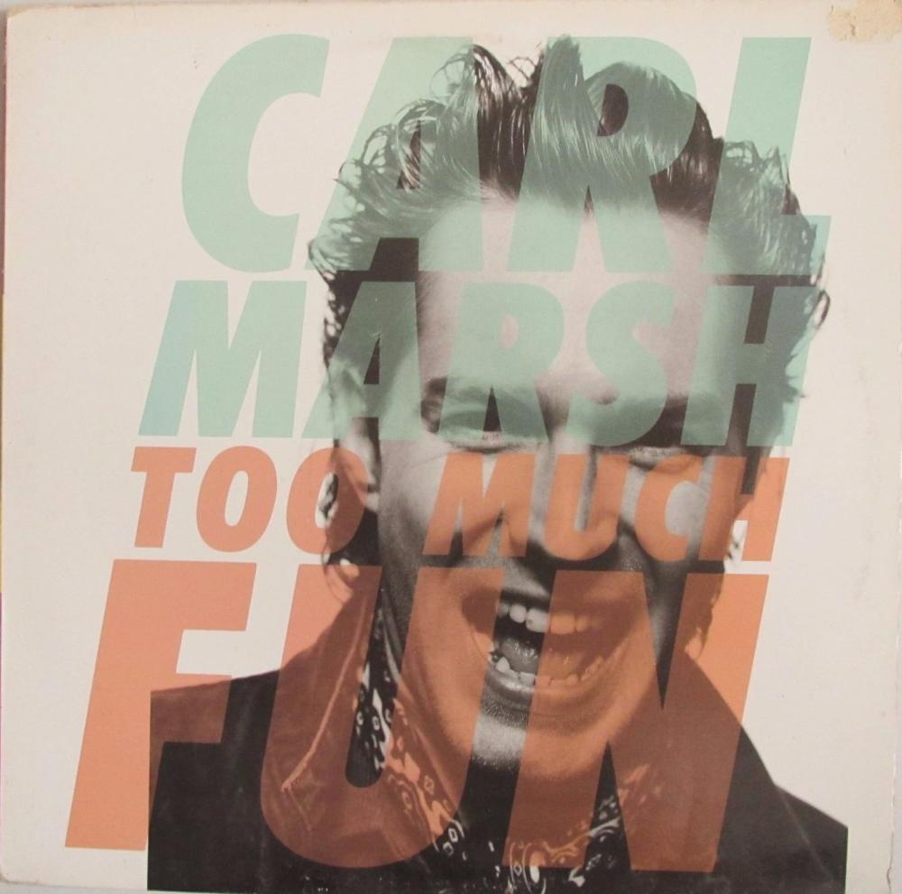 Carl Marsh         Two Much Fun     1989 Vinyl LP     Pre-Used