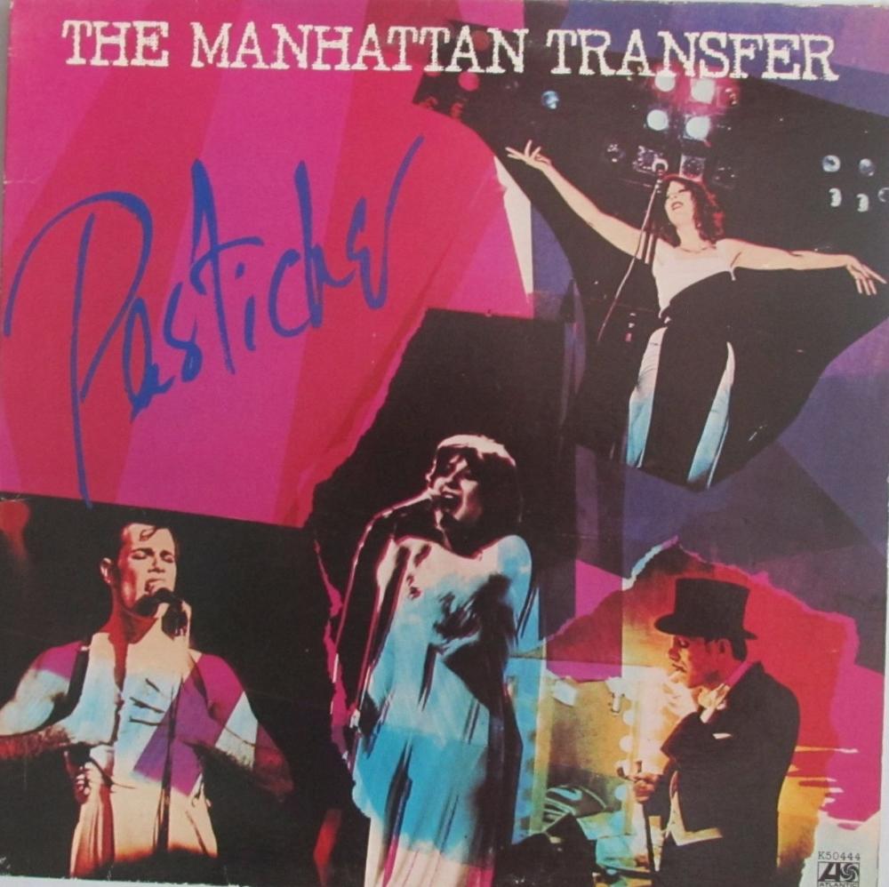 Manhattan Transfer     Pastiche     1978 Vinyl LP   Pre-Used