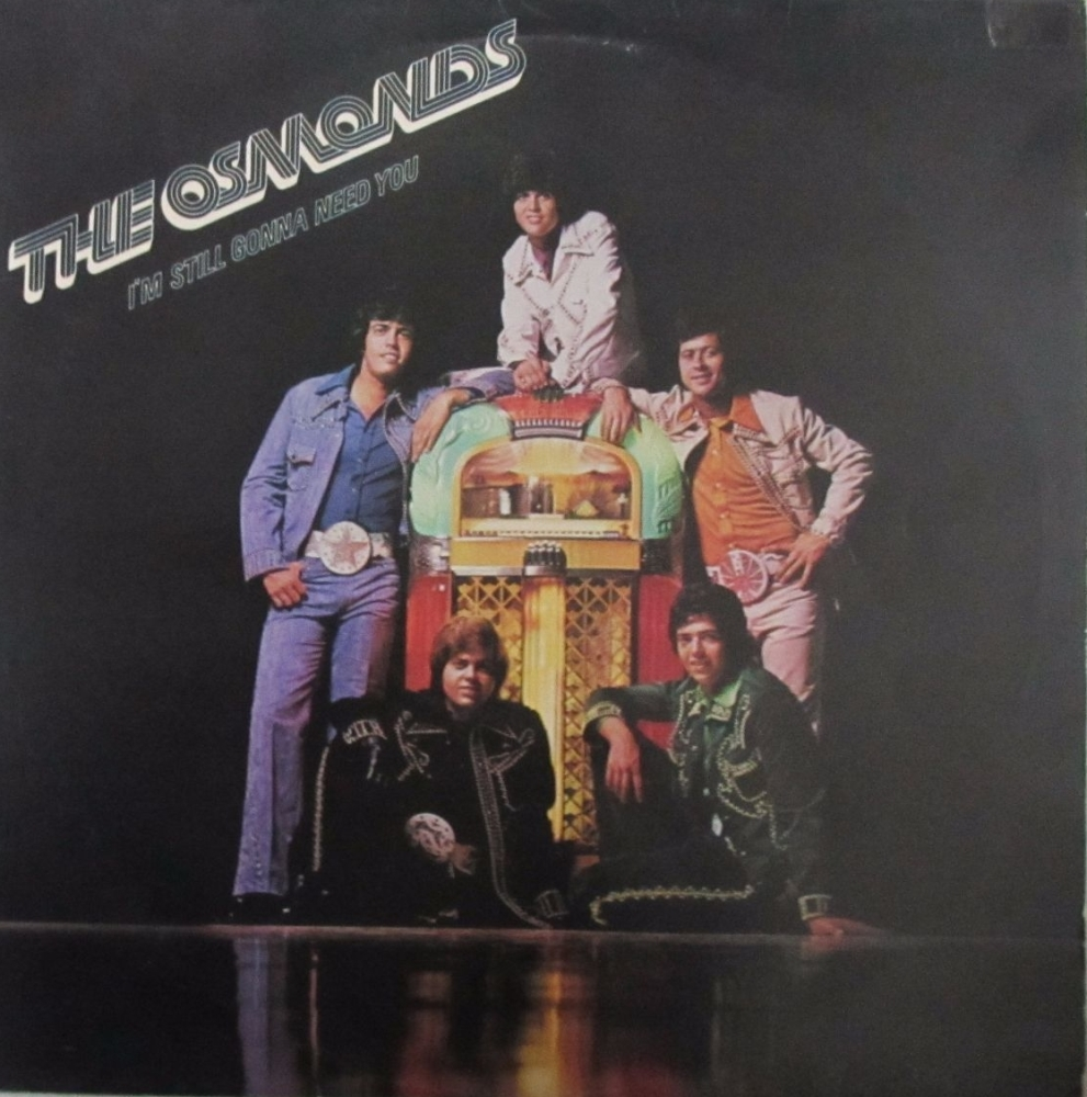 The Osmonds      I'm Still Gonna Need You      1975 Vinyl LP    Pre-Used