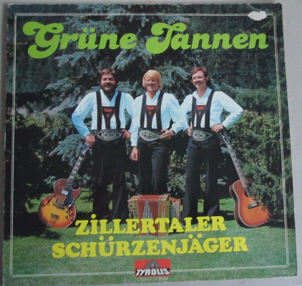 Zillertaler Schurzenjager     Grune Tannen      Vinyl LP  Pre-Used
