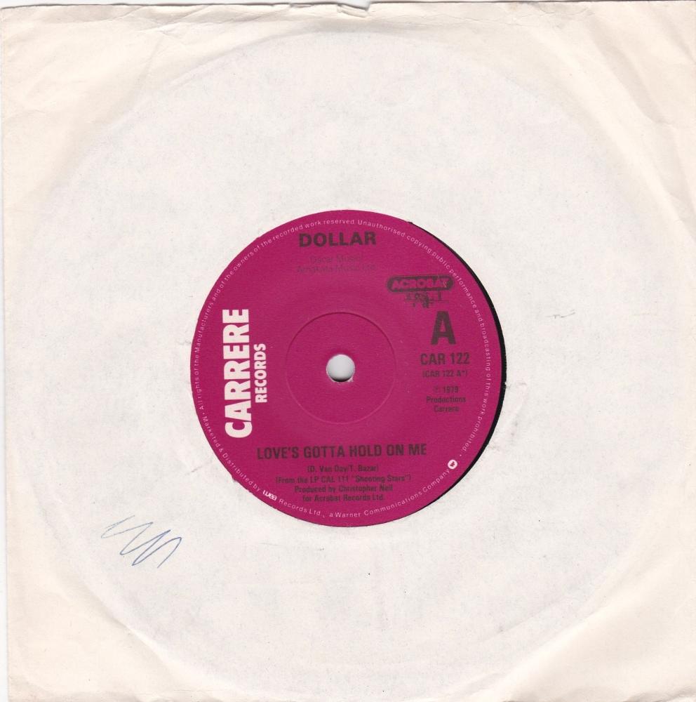Dollar        Love's Gotta Hold On Me         1979 Vinyl 7