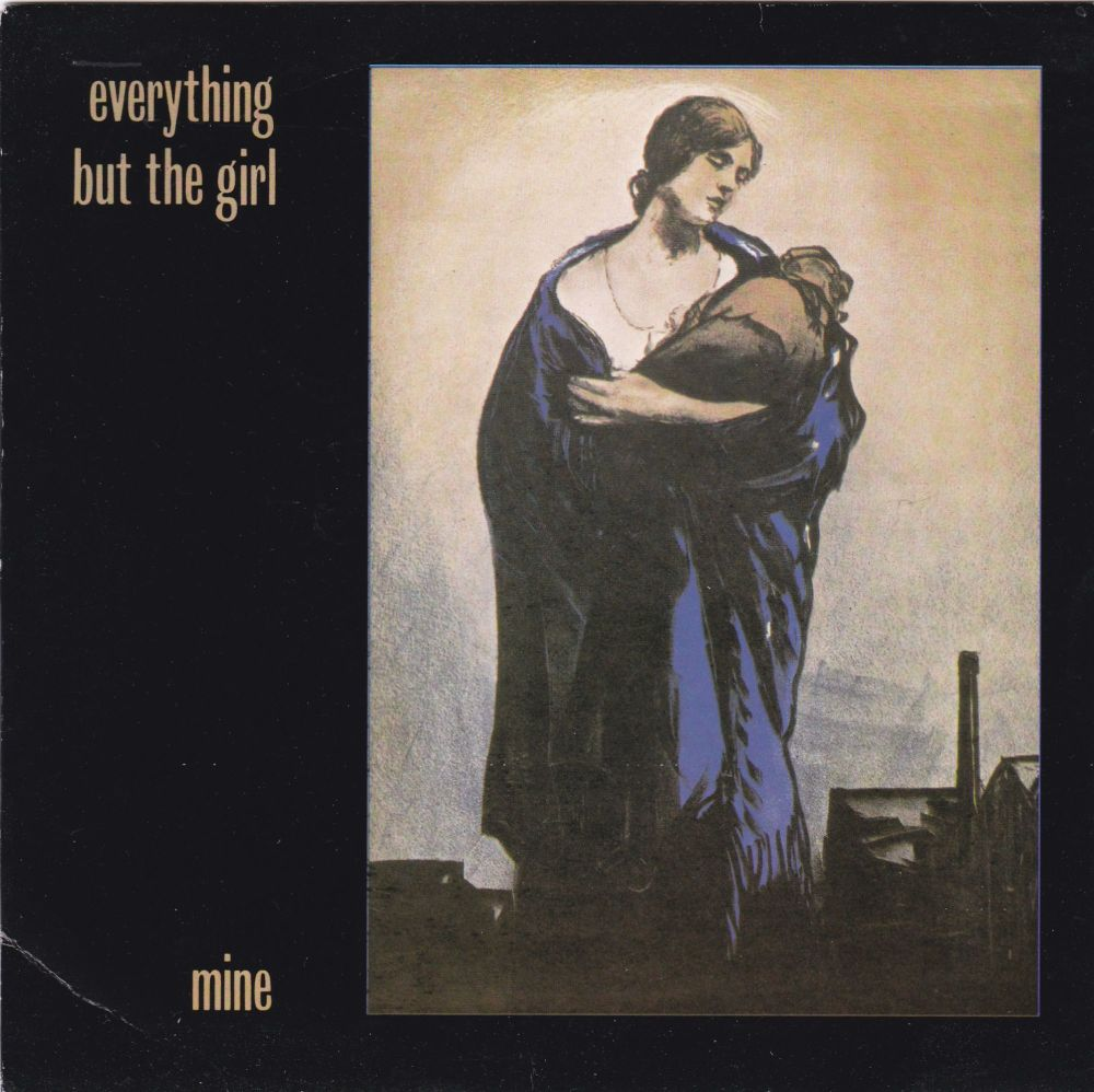 Everything But The Girl         Mine      1984 7