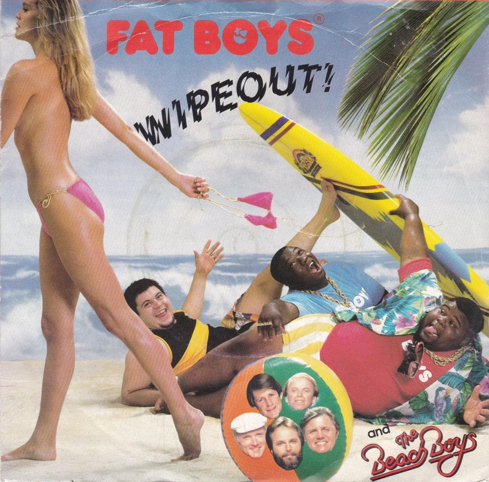 Fat Boys       Wipeout!        1987 Vinyl 7