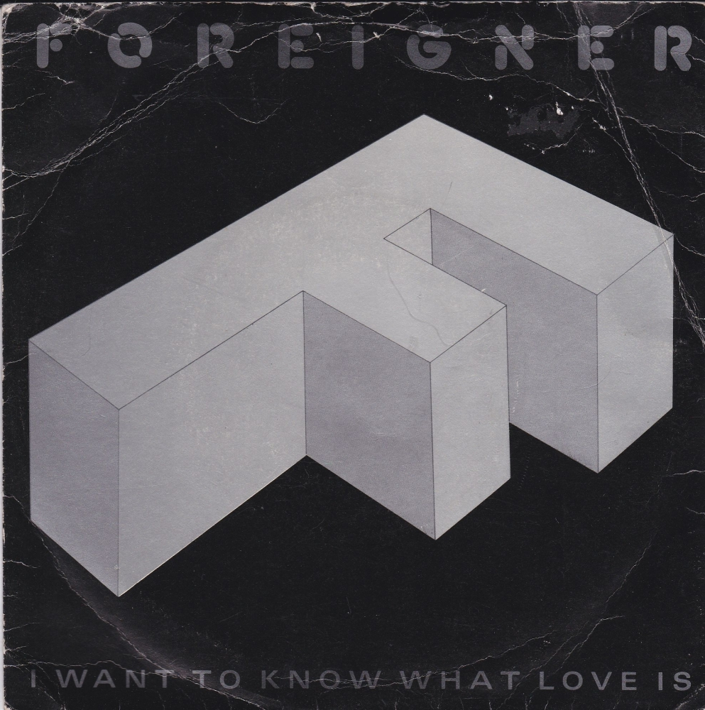Foreigner      I Want To Know What Love Is       1984 Vinyl 7