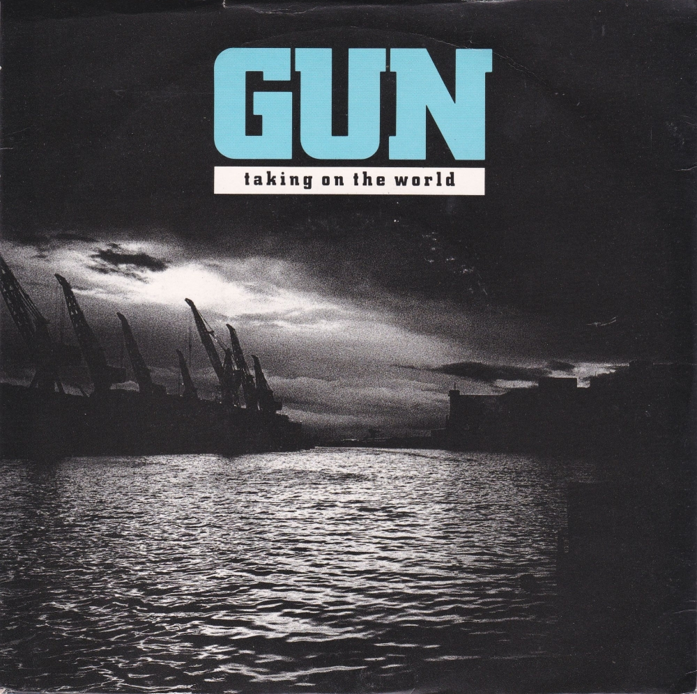 Gun       Taking On The World       1990 Vinyl 7