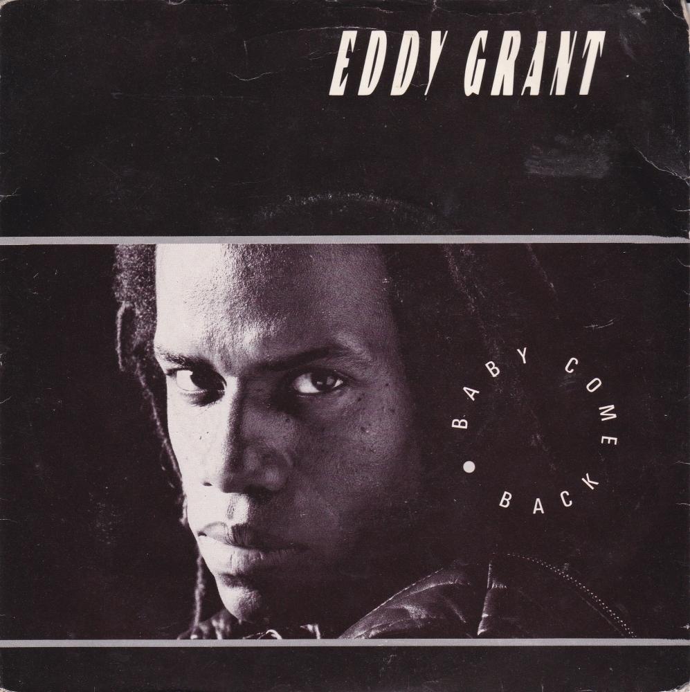 Eddy Grant     Baby Come Back       1985 Vinyl 7
