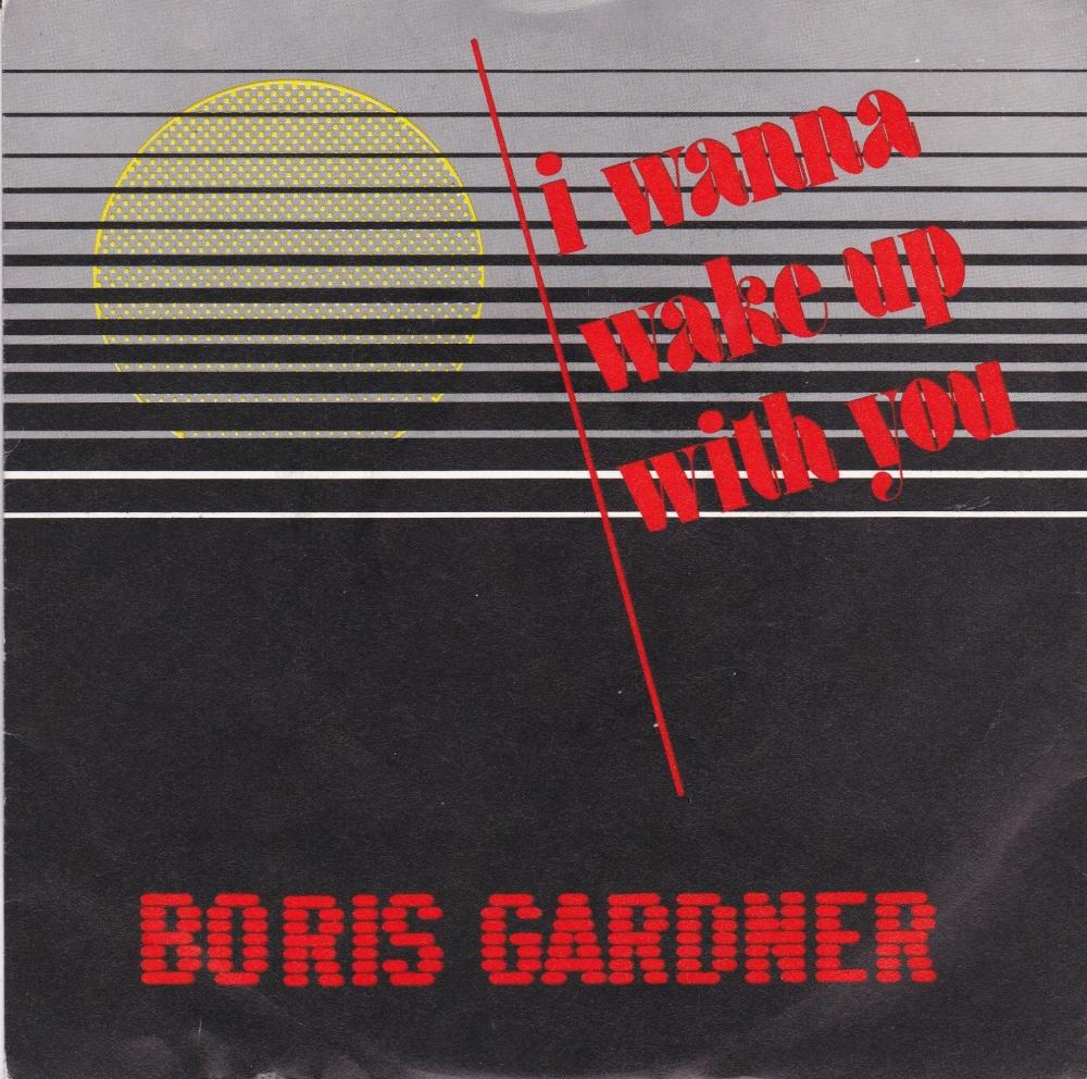 Boris Gardner        I Wanna Wake Up With You      1986 Vinyl 7