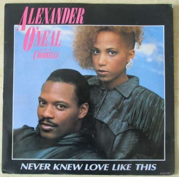 "Alexander O'Neal ft Cherrelle Never Knew Love like This 7"" single"