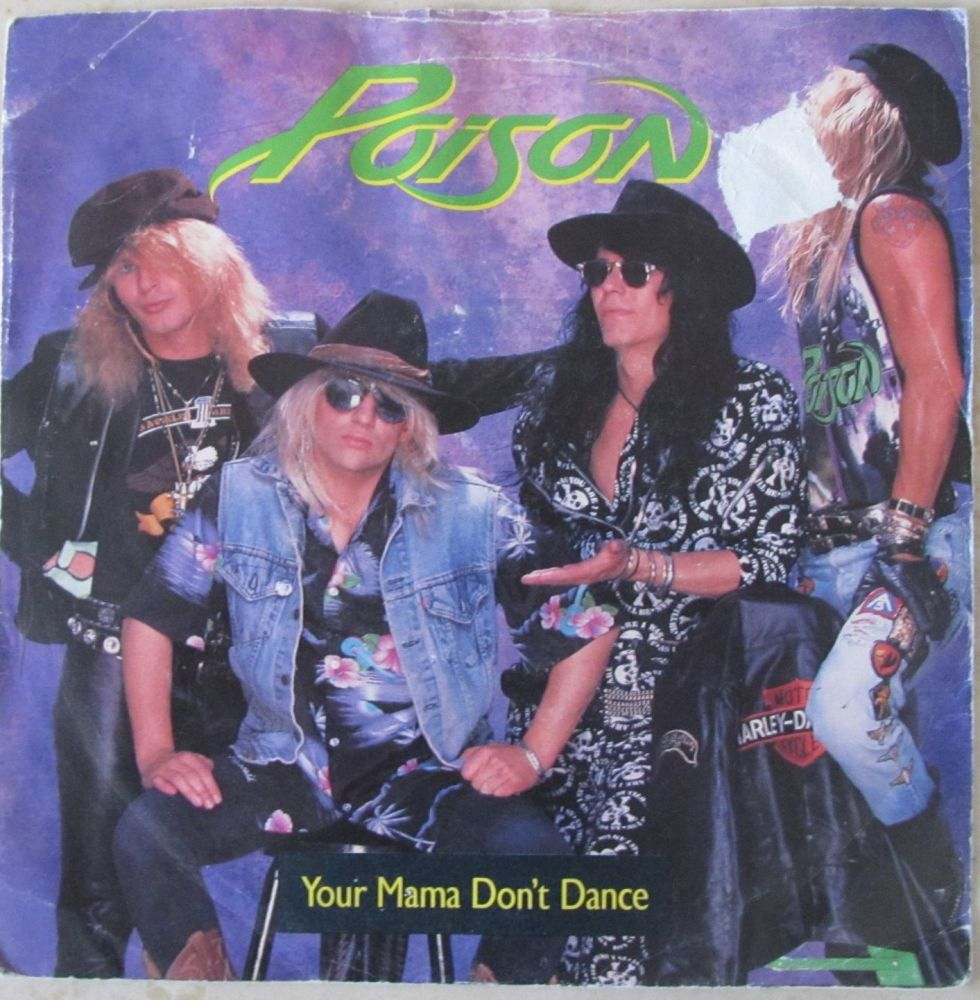 Poison  Your Mama Don't Dance 7