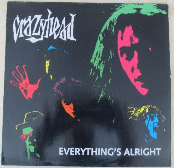 """Crazyhead Everything's Alright 1990 12"""" Single"""