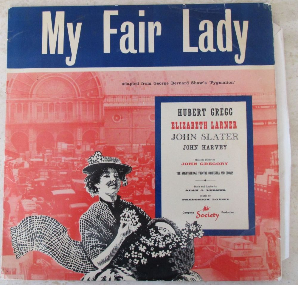 My Fair Lady Hubert Gregg, Elizabeth Lambert Society Vinyl LP