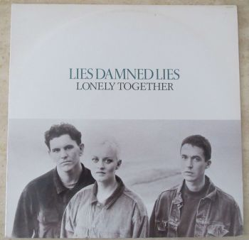 """Lies Damned Lies  Lonely together 1990 12"""" Vinyl Single"""