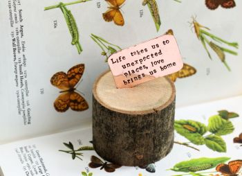 Wooden Log & Copper Quote Display - Create Your Own Message