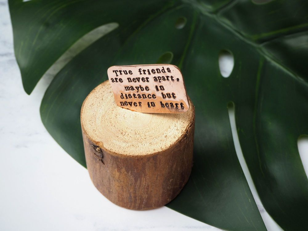 Wooden Log & Copper Quote Display - True Friends