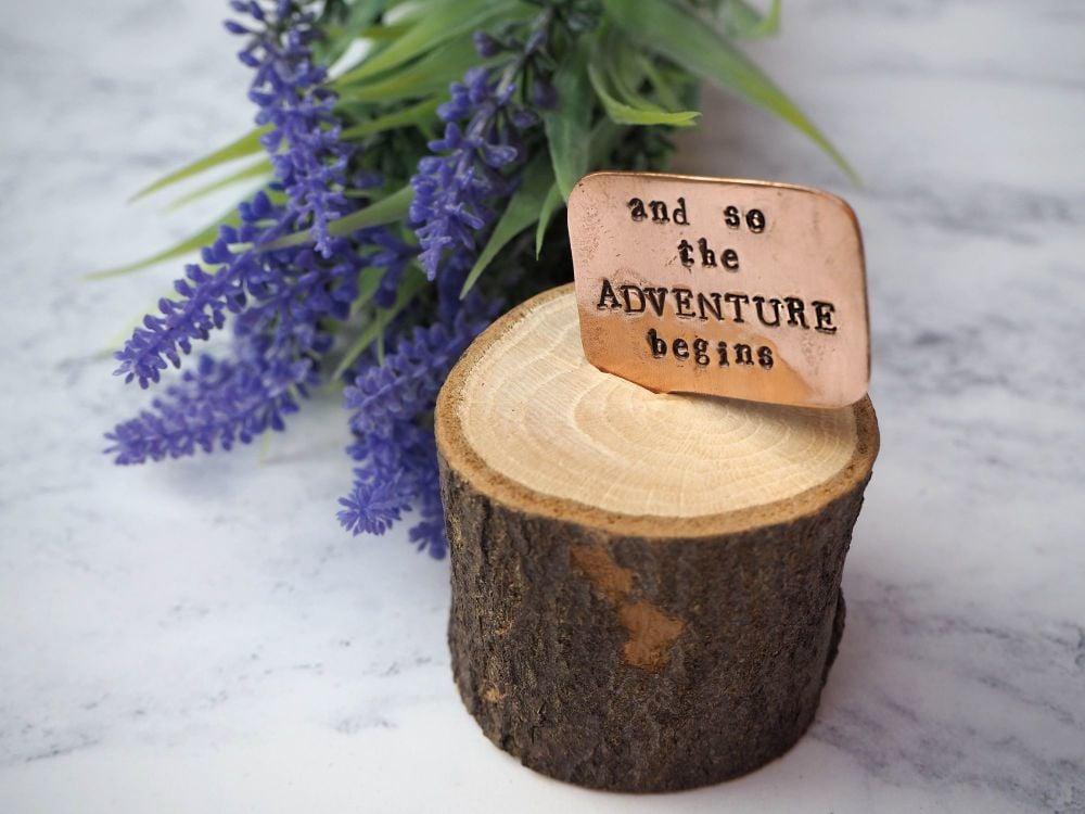 Wooden Log & Copper Quote Display - Adventure 2