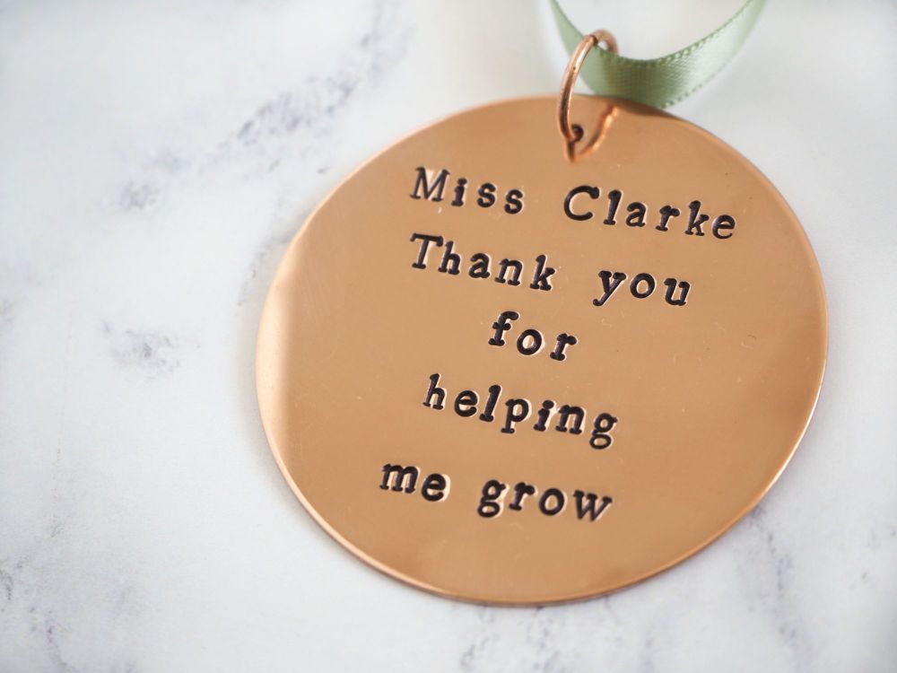 Thank you for helping me grow - Copper Hanging Medal Decoration - Teacher G