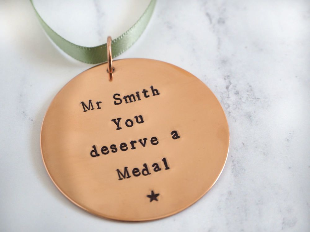 You deserve a Medal - Copper Hanging Medal Decoration - Teacher Gift - Than