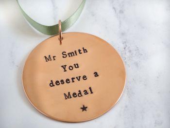 Copper Hanging Medal Decoration - You deserve a Medal - Teacher Gift - Thank You Gift