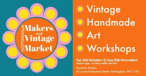 Nottingham makers and Vinatge Market October 2019
