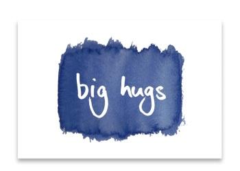 'Big Hugs' Watercolour Design Mini Card