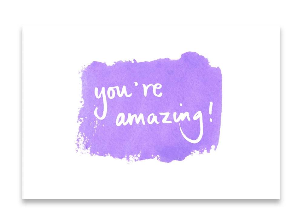 'You're Amazing!' Watercolour Design Mini Card