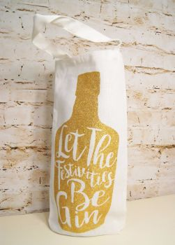 Glitter 'Let the Festivities Be-Gin!' Gin Bottle Bag
