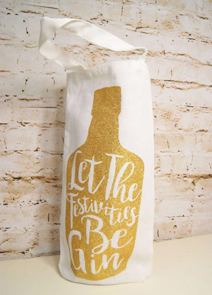 Glitter 'Let the Festivities Be-Gin!' Gin Bottle Bag