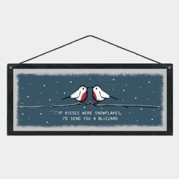 East of India 'If Kissses were Snowflakes...' Hanging Sign