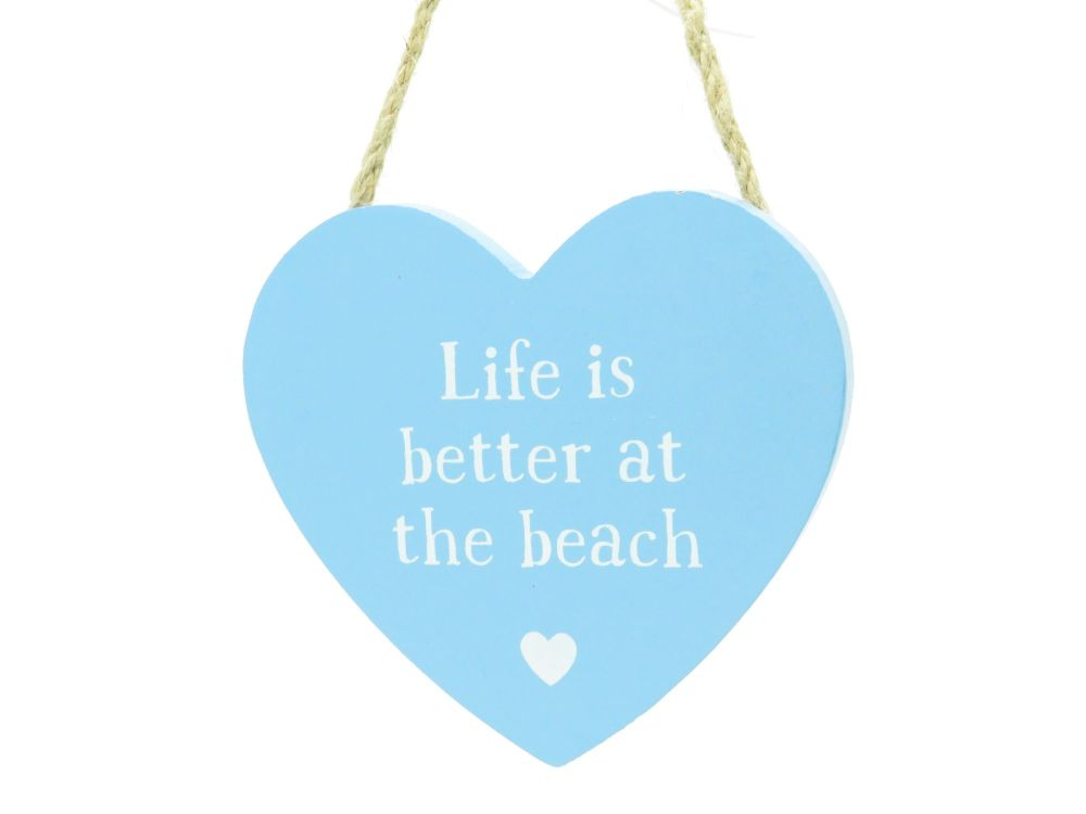 Life is Better at the Beach Heart Sign