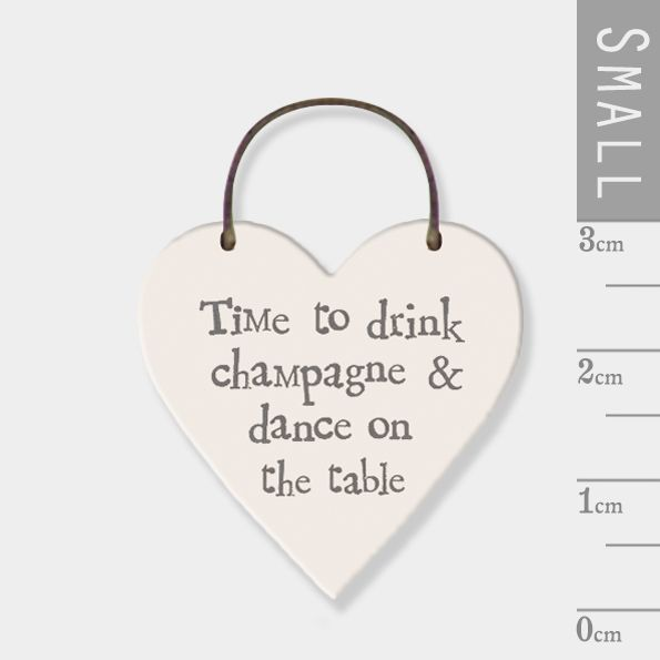 East of India Mini Wooden Heart Tag - Time to Drink Champagne and Dance on
