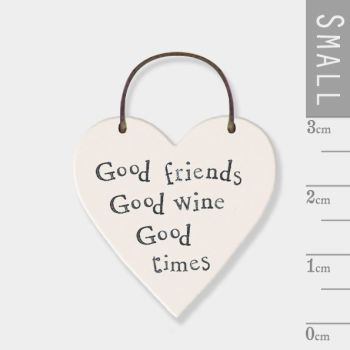 East of India Mini Wooden Heart Tag - Good Friends, Good Wines, Good Times